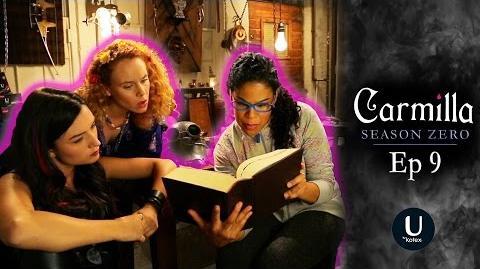 """Carmilla Season Zero Episode 9 """"The Trouble With Tinkerbell"""""""
