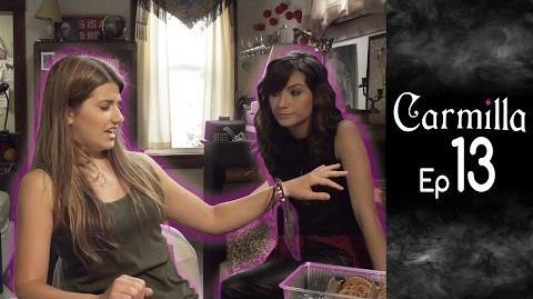 Carmilla Episode 13 Based on the J