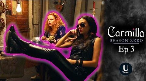 "Carmilla Season Zero Episode 3 ""Lucy & Ethel"""