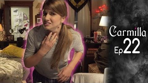 Carmilla Episode 22 Based on the J