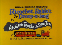Ricochet Rabbit & Droop-a-long title
