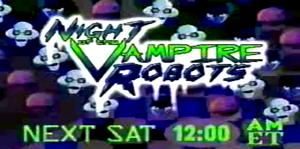 Night of the Vampire Robots