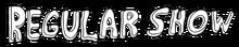 Regular show logo by kol98-d6zjmo0