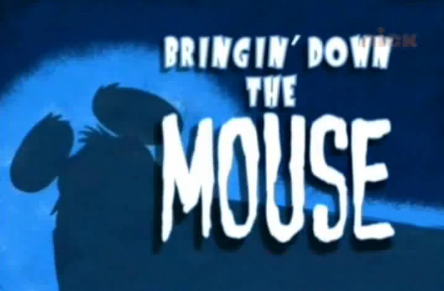 File:Bringin' Down the Mouse.png