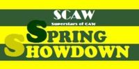SCAW Spring Showdown