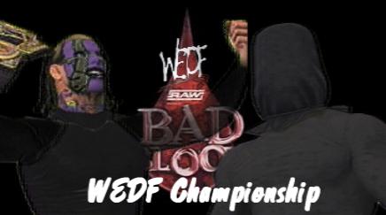 File:Bad Blood WEDF Championship.png