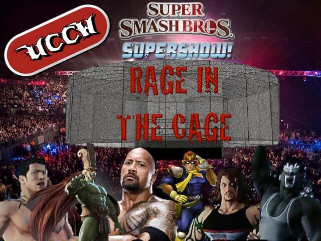 File:UCCW Super Smash Bros. Supershow! Rage in the Cage.jpg