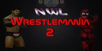 NWL Wrestlemania 2