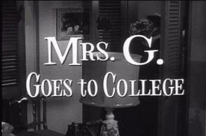 Mrs. G. Goes to College