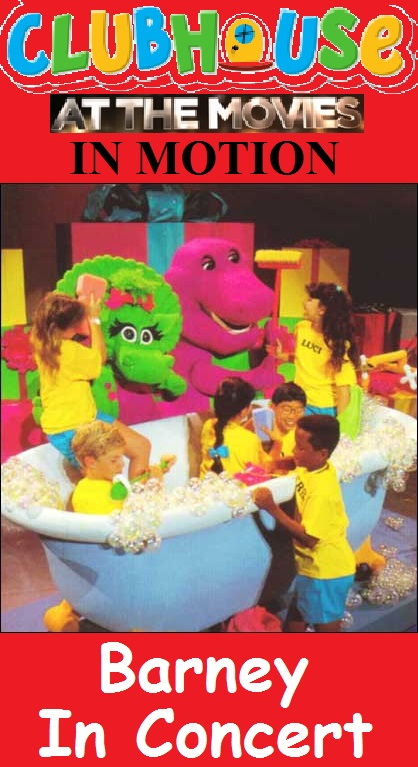 Clubhouse At The Movies In Motion Barney In Concert - Barney concert vhs