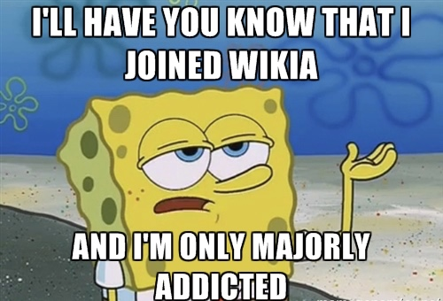 File:Addicted to Wikia.jpg