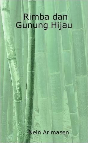 Berkas:Rimba dan Gunung Hijau.jpeg