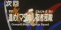 Episode 46: Onward! Magical Ninja Squad