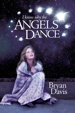 File:I Know Why the Angels Dance.jpg