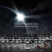 TheCityHarmonic-I Have A Dream