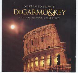 DeGarmo & Key-Destined to Win