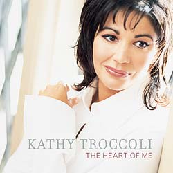 Kathy Triccoli-The Heart of Me