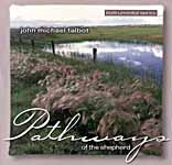 John Michael Talbot-Pathways of the Shepherd