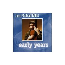 John Michael Talbot-The Early Years
