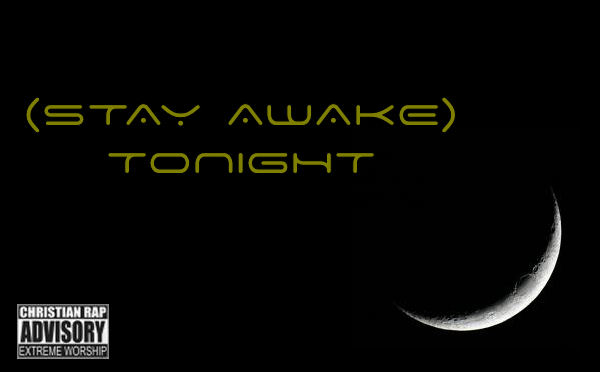 File:(Stay Awake) Tonight.jpg
