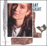 Amy Grant-Lead Me On