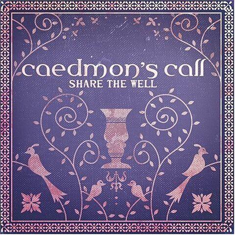 File:Caedmon's Call-Share The Well.jpg