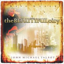John Michael Talbot-The Beautiful City