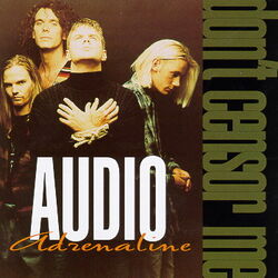 Audio Adrenaline-Don't Censor Me