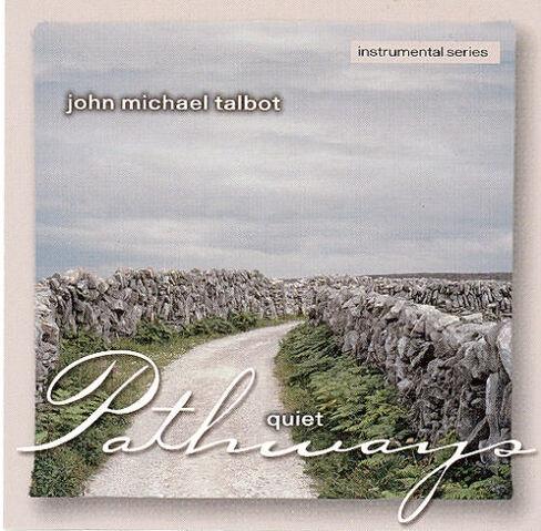 File:John Michael Talbot-Quiet Pathways.jpg