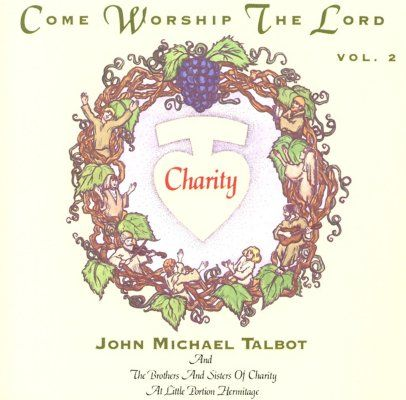 File:John Michael Talbot-Come Worship the Lord-v2.jpg