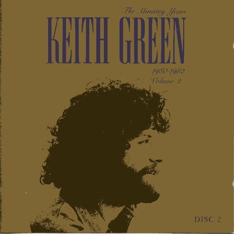 File:Keith Green-The Ministry Years-v2-d2.jpg