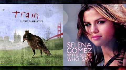 Train Vs. Selena Gomez - Hey, Soul Sister (Mashup)
