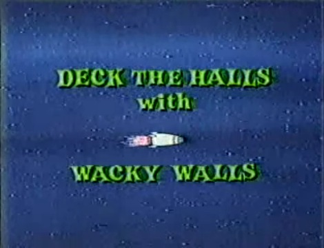 File:Title-Deck the Halls wth Wacky Walls.jpg
