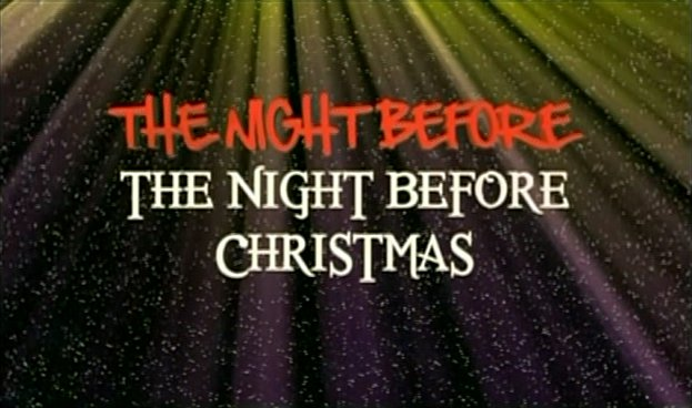 File:The Night Before the Night Before Christmas title card.jpg