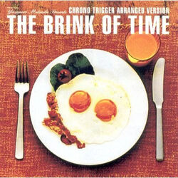 Chrono Trigger Arranged Version The Brink of Time cover
