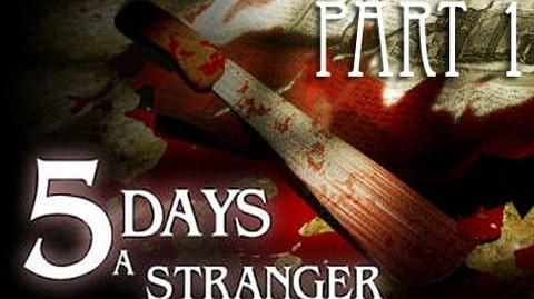 5 Days a Stranger - Part 1 - The Gentleman Thief