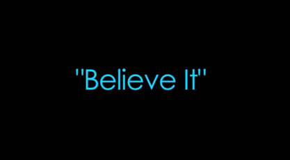File:BelieveIt.PNG