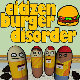 Citizen Burger Disorder