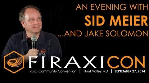 Firaxicon An Evening with Sid Meier and Jake Solomon of Firaxis Games