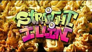 Straight Illin Title Card