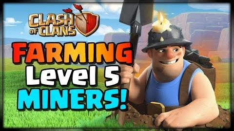 Farming Level 5 Miners! TH11 Attacks - Clash of Clans
