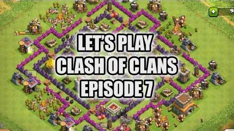 Let's Play - Clash of Clans - Episode 7