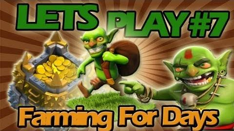 Clash of Clans Let's Play 7 Farming for Days!!