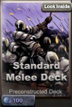 Standard melee deck