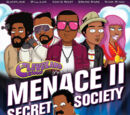 Menace II Secret Society