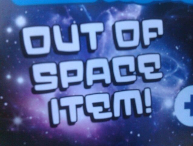 File:Out of Space Item.jpg