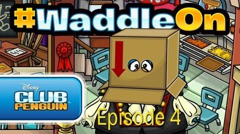 Club Penguin WaddleOn - Episode 4-1