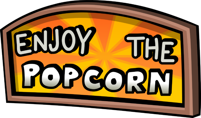 File:EnjoythePopcornSign.png