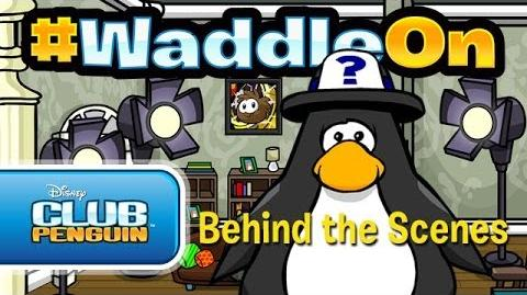 WaddleOn Episode 24 Behind the Scenes! - Club Penguin