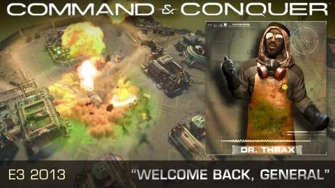 "Command & Conquer™ - E3 2013 Official Trailer - ""Welcome Back, General"""